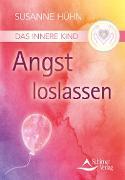 Cover-Bild zu Das Innere Kind - Angst loslassen (eBook) von Hühn, Susanne