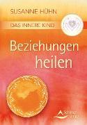 Cover-Bild zu Das Innere Kind - Beziehungen heilen (eBook) von Hühn, Susanne