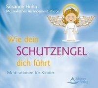 Cover-Bild zu Wie dein Schutzengel dich führt von Hühn, Susanne