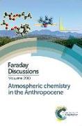 Cover-Bild zu Atmospheric Chemistry in the Anthropocene: Faraday Discussion 200 von Royal Society of Chemistry (Gespielt)
