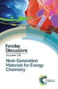 Cover-Bild zu Next-Generation Materials for Energy Chemistry: Faraday Discussion 176 von Royal Society of Chemistry (Gespielt)