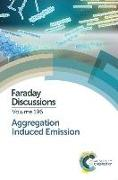 Cover-Bild zu Aggregation Induced Emission: Faraday Discussion 196 von Royal Society of Chemistry (Gespielt)