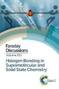 Cover-Bild zu Halogen Bonding in Supramolecular and Solid State Chemistry: Faraday Discussion 203 von Royal Society of Chemistry (Gespielt)