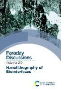 Cover-Bild zu Nanolithography of Biointerfaces: Faraday Discussion 219 von Royal Society of Chemistry (Gespielt)