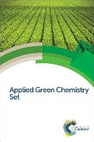 Cover-Bild zu Applied Green Chemistry Set von Royal Society of Chemistry