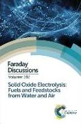 Cover-Bild zu Solid Oxide Electrolysis: Fuels and Feedstocks from Water and Air: Faraday Discussion 182 von Royal Society of Chemistry (Gespielt)