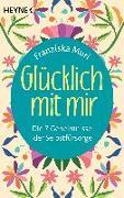 Cover-Bild zu Muri, Franziska: Glücklich mit mir