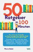 Cover-Bild zu Basler, Florian: 50 Ratgeber in 100 Minuten