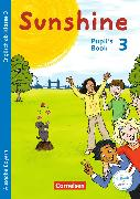 Cover-Bild zu Sunshine 3. 3. Klasse. Pupil's Book. BY von Beattie, Tanja