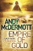 Cover-Bild zu McDermott, Andy: Empire of Gold (Wilde/Chase 7)