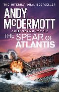 Cover-Bild zu McDermott, Andy: The Spear of Atlantis (Wilde/Chase 14)