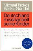 Cover-Bild zu Deutschland misshandelt seine Kinder (eBook) von Tsokos, Michael
