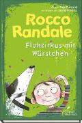 Cover-Bild zu Rocco Randale 02 - Flohzirkus mit Würstchen von MacDonald, Alan
