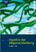 Cover-Bild zu Aspekte der Allgemeinbildung (Standard-Ausgabe) - inkl. E-Book von Fuchs, Jakob