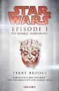 Cover-Bild zu Brooks, Terry: Star Wars? - Episode I - Die dunkle Bedrohung