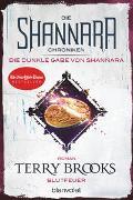 Cover-Bild zu Brooks, Terry: Die Shannara-Chroniken: Die dunkle Gabe von Shannara 2 - Blutfeuer
