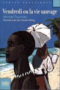 Cover-Bild zu Vendredi Ou La Vie Sauvage von Tournier, Michel