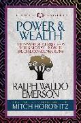 Cover-Bild zu Emerson, Ralph Waldo: Power & Wealth (Condensed Classics)