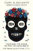 Cover-Bild zu From Here to Eternity von Doughty, Caitlin