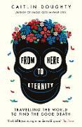 Cover-Bild zu From Here to Eternity (eBook) von Doughty, Caitlin