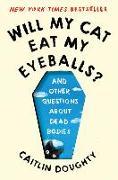 Cover-Bild zu Will My Cat Eat My Eyeballs? von Doughty, Caitlin