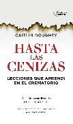Cover-Bild zu Hasta las cenizas (eBook) von Doughty, Caitlin