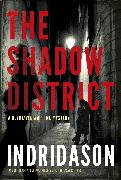 Cover-Bild zu The Shadow District (eBook) von Indridason, Arnaldur