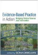 Cover-Bild zu Evidence-Based Practice in Action von Dimidjian, Sona (Hrsg.)