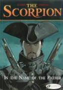 Cover-Bild zu Marini, Enrico: Scorpion the Vol.5: in the Name of the Father
