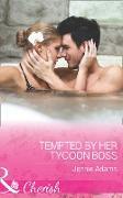 Cover-Bild zu Tempted By Her Tycoon Boss (Mills & Boon Cherish) (The MacKay Brothers, Book 3) (eBook) von Adams, Jennie