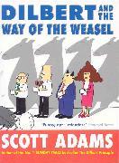 Cover-Bild zu Adams, Scott: Dilbert and the Way of the Weasel
