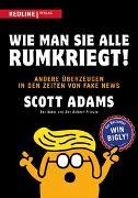 Cover-Bild zu Adams, Scott: Wie man sie alle rumkriegt!