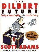 Cover-Bild zu Adams, Scott: The Dilbert Future