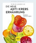 Cover-Bild zu Die neue Anti-Krebs-Ernährung von Coy, Johannes