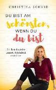 Cover-Bild zu Du bist am schönsten, wenn du du bist (eBook) von Schmid, Christina