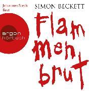Cover-Bild zu Flammenbrut (Gekürzte Lesung) (Audio Download) von Beckett, Simon