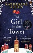 Cover-Bild zu The Girl in The Tower (eBook) von Arden, Katherine