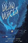 Cover-Bild zu Dead Voices von Arden, Katherine