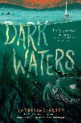 Cover-Bild zu Dark Waters von Arden, Katherine