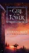Cover-Bild zu The Girl in the Tower von Arden, Katherine