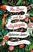 Cover-Bild zu The Bear and The Nightingale (eBook) von Arden, Katherine