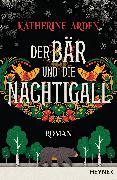 Cover-Bild zu Der Bär und die Nachtigall (eBook) von Arden, Katherine