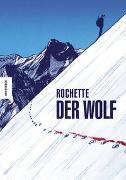 Cover-Bild zu Rochette, Jean-Marc: Der Wolf