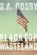 Cover-Bild zu Cosby, S. A.: Blacktop Wasteland