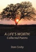 Cover-Bild zu Cosby, Stan: A Life's Worth: Collected Poems