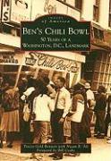 Cover-Bild zu Bennett, Tracey Gold: Ben's Chili Bowl: 50 Years of a Washington, D.C., Landmark