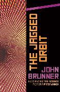 Cover-Bild zu The Jagged Orbit (eBook) von Brunner, John
