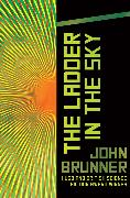 Cover-Bild zu The Ladder in the Sky (eBook) von Brunner, John