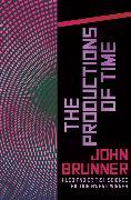 Cover-Bild zu The Productions of Time (eBook) von Brunner, John