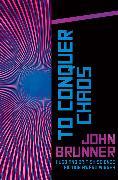 Cover-Bild zu To Conquer Chaos (eBook) von Brunner, John